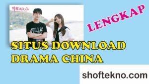 situs download drama china