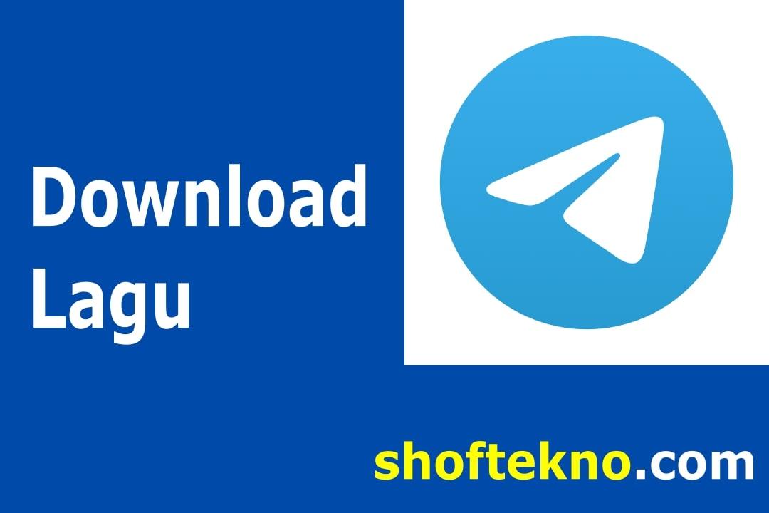 Cara Download Lagu Di Telegram Gratis Terbaru Shoftekno
