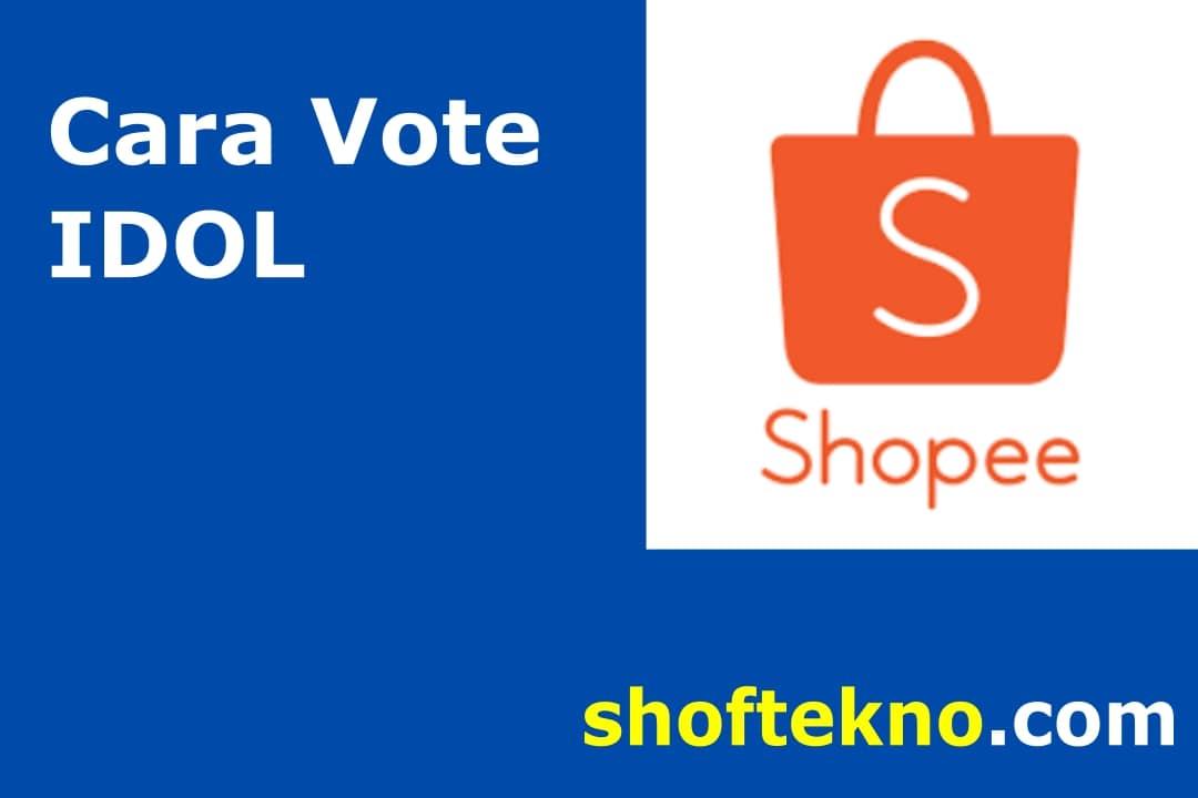 cara vote idol di shopee