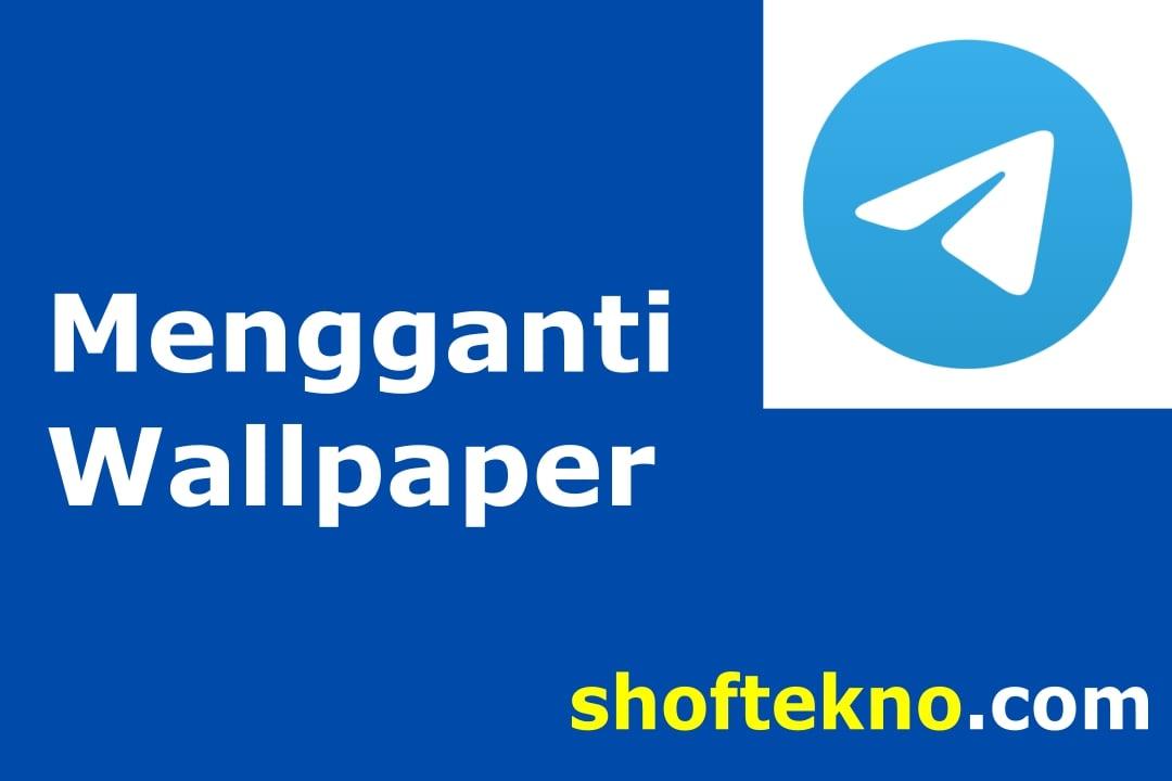 cara mengganti wallpaper di telegram