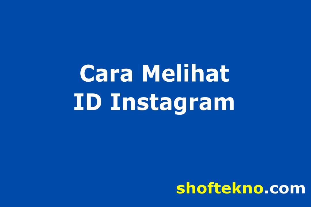 cara melihat id instagram