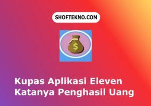 aplikasi eleven penghasil uang