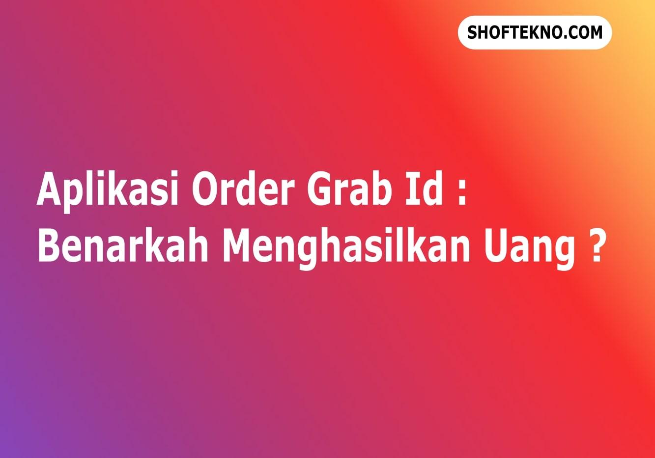 aplikasi order grab id