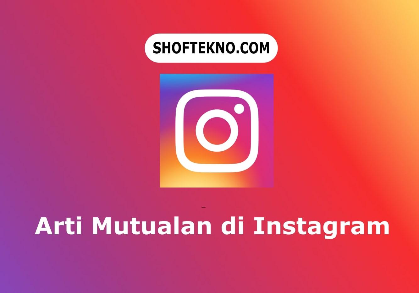 mutualan di instagram
