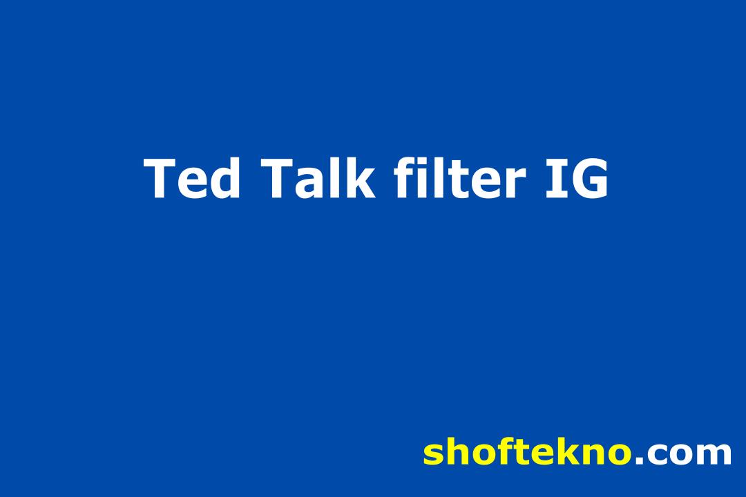 ted talk filter instagram