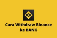 Cara Withdraw Binance ke BANK