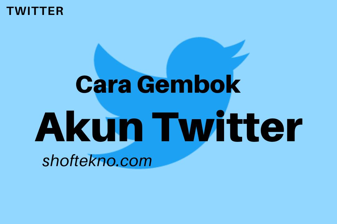 cara gembok akun twitter