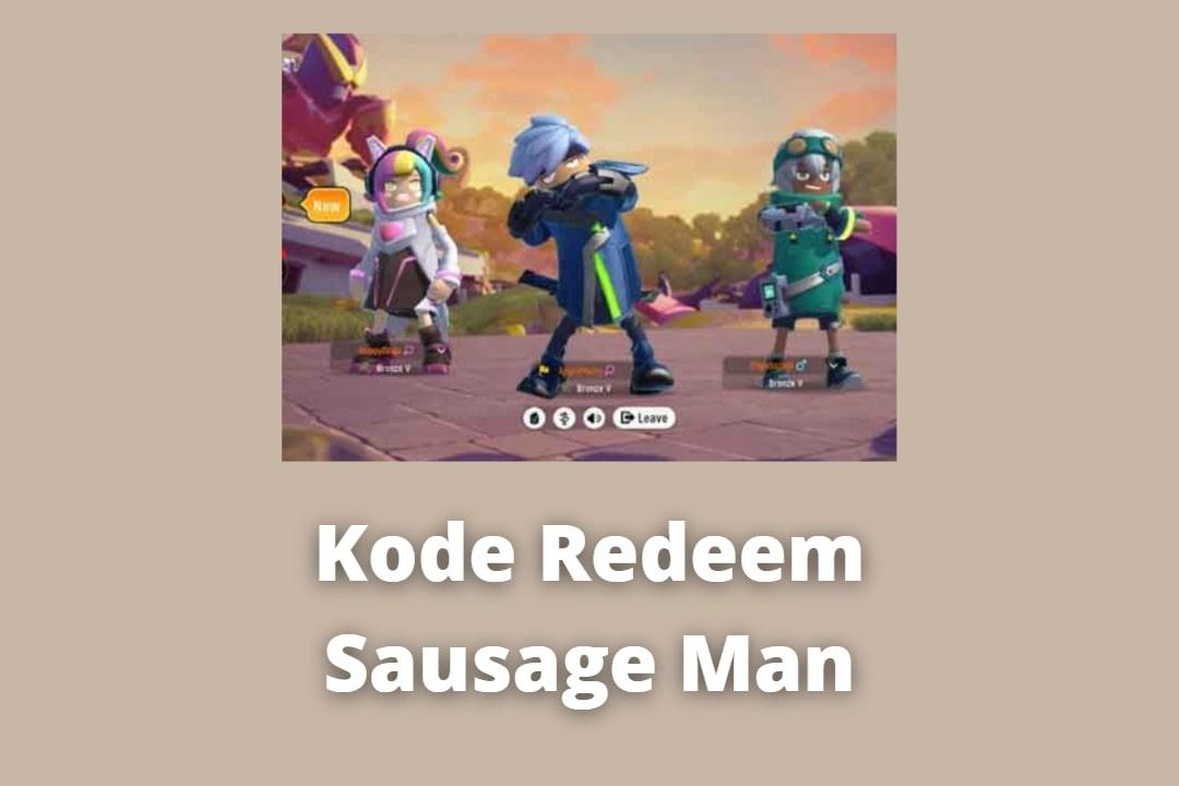 Kode Redeem Sausage Man
